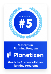 Ranked 5th among Graduate Planning Programs by Planetizen